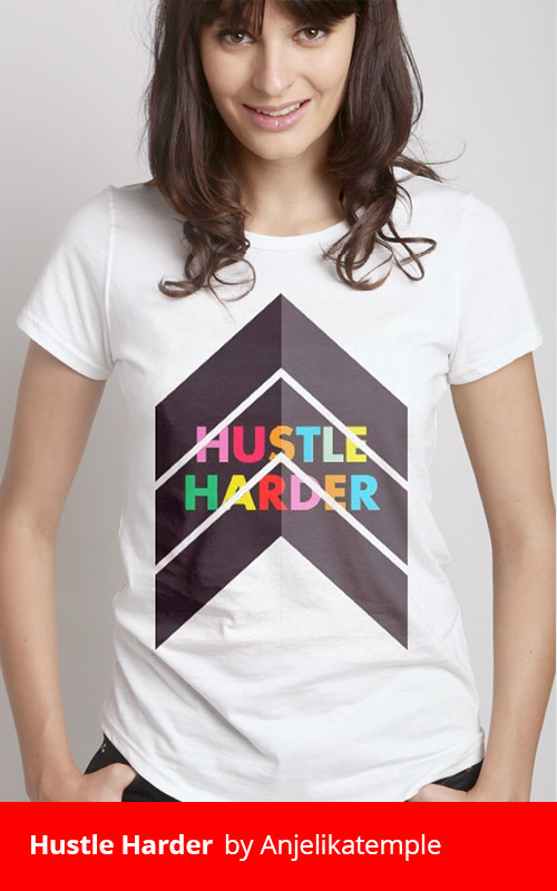 Hustle Harder by anjelikatemple