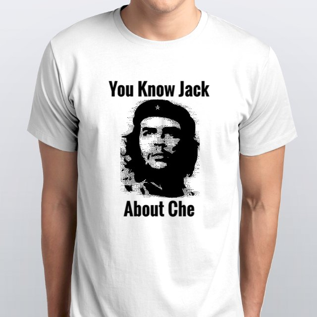 You Know Jack About Che